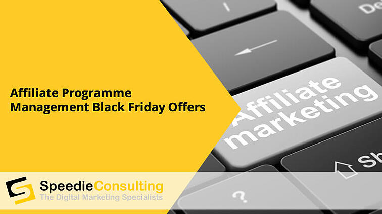 Affiliate Programme Management Black Friday Offers