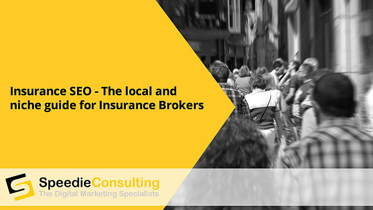 Insurance SEO - The local and niche guide for Insurance Brokers