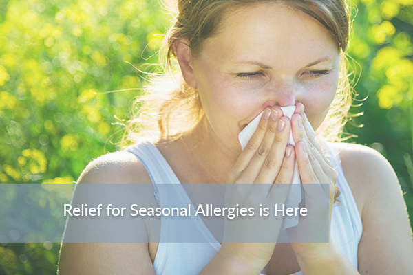 Relief for Seasonal Allergies is Here