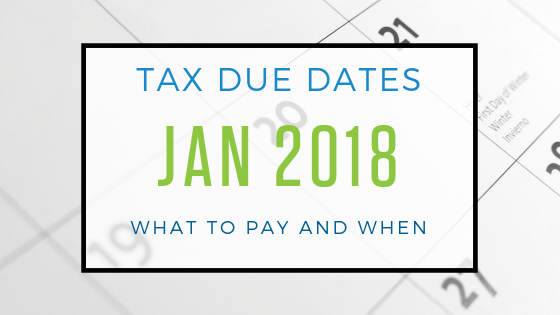 January Tax Due Dates
