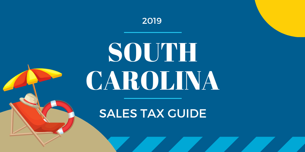 South Carolina Sales Tax Guide