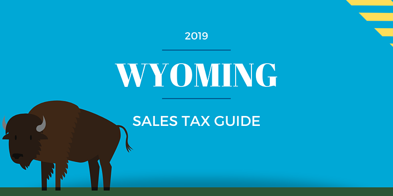 Wyoming Sales Tax Guide