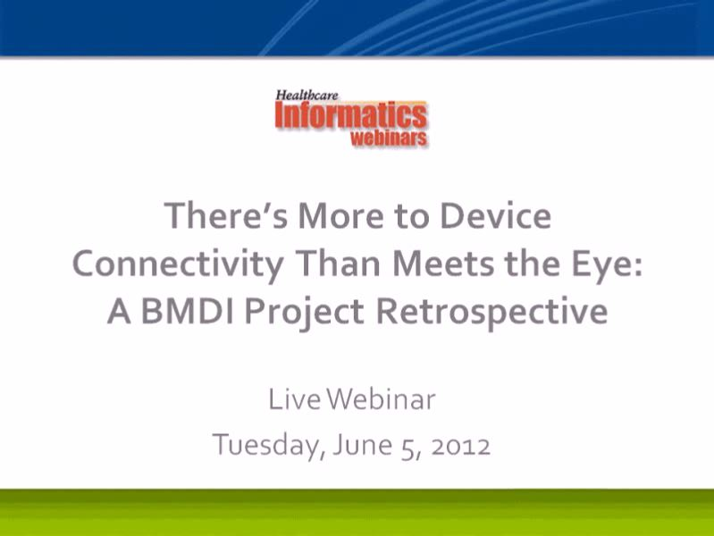 Expanding the Use of Medical Device Integration Webinar
