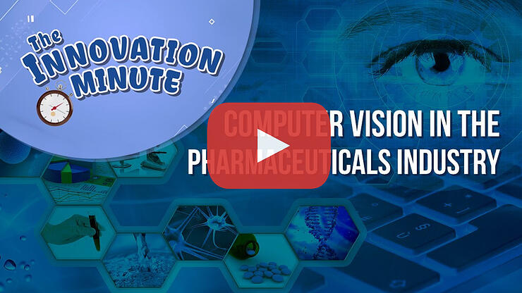 How Computer Vision Improves Pharmaceutical Industry Productivity and Safety