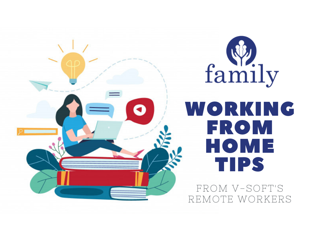 WFH Tips from V-Soft's Remote Workers