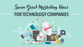 7 Great Marketing Ideas for Technology Companies