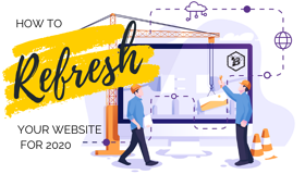How to Refresh Your Website for 2020