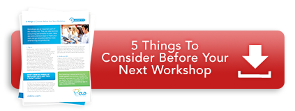 5 Things to Consider Before Your Next Workshop