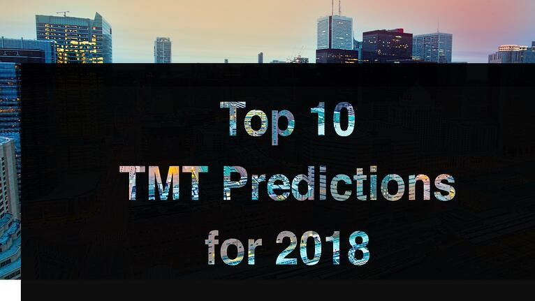 Top 10 TMT Predictions 2018