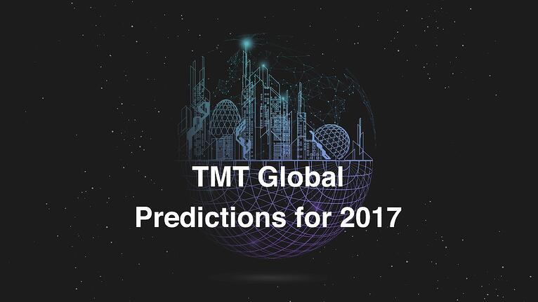 TMT Predictions for 2017