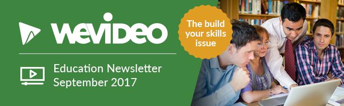 WeVideo September Education Newsletter