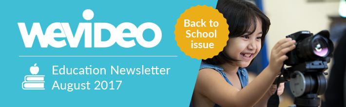 WeVideo August Newsletter Banner