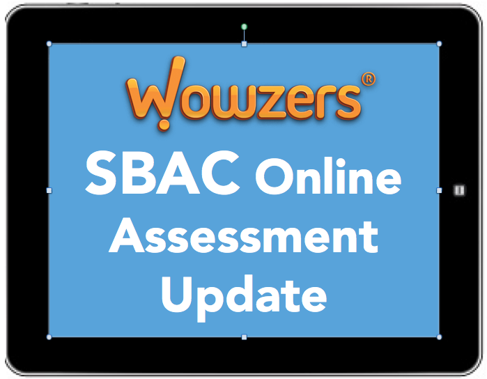 Smarter Balanced Assessment Update