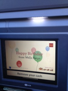 Wells Fargo's ATM Birthday Message