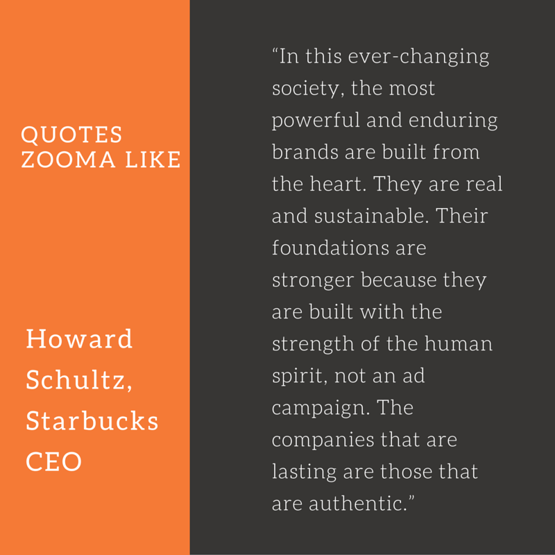 Quote of the week, by Howard Schultz