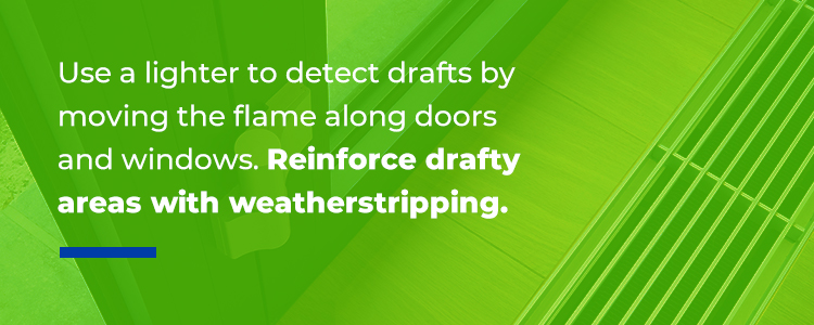 Use a Lighter to detect drafts