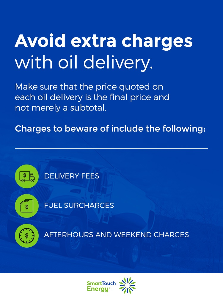 Avoid extra charges with oil delivery