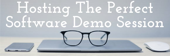 Hosting the Perfect Software Demo Session