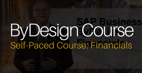 ByDesign Self Paced Course on Financials