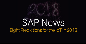 SAP News - 8 Predictions for IoT in 2018