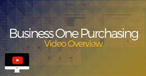 Business One Purchasing Overview