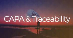 CAPA & Traceability
