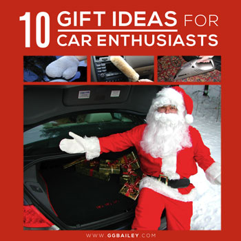 10 Gift Ideas for Car Enthusiasts from GGBaileycom
