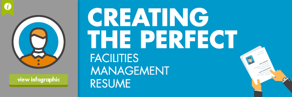 View Infographic Creating The Perfect Facilities Management Resume