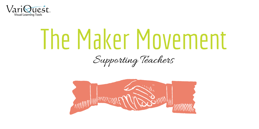 The Maker Movement Supporting Teachers