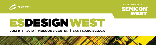 ESDesign West | July 9-11, 2019 | Moscone Center | San Francisco, CA