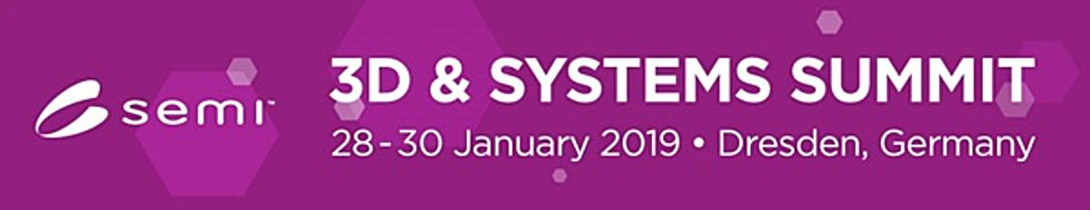 3D & Systems Summit | 28-30 January 2019 | Dresden, Germany