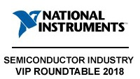 National Instruments Semiconductor Industry VIP Roundtable 2018