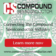 Compound Semiconductor   Connecting the Compound Semiconductor Industry   Learn more now.