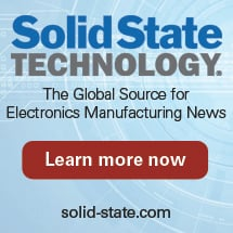 Solid State Technology | The Global Source for Electronics Manufacturing News. Learn more now.