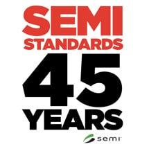 SEMI Standards   45 Years