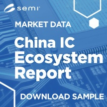 SEMI Market Data | China IC Ecosystem Report | Download Sample