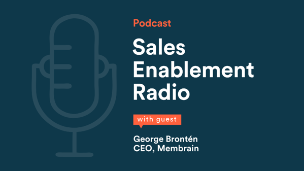 Sales Enablement Radio - George Bronten