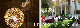 The Top 10 inns and B&Bs in Cancún