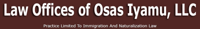 Immigration Law Is All We Do- Law Offices of Osas Iyamu,LLC