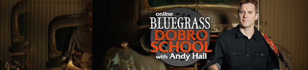 online dobro school with andy hall