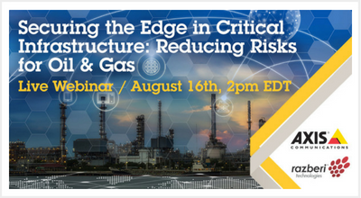 Securing the Edge in Critical Infrastructure: Reducing Risks for Oil & Gas - Webinar