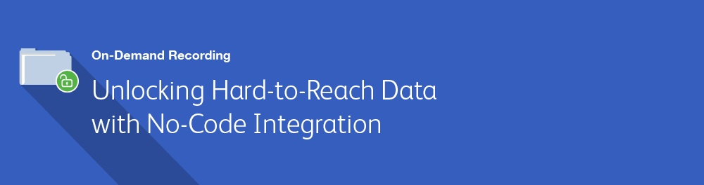 Unlocking Hard-to-Reach Data with No-Code Integration