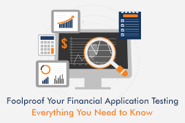 12 Steps to Foolproof Your Financial Application Testing: A Recap