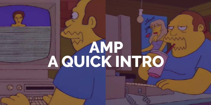 Accelerated Mobile Pages a quick intro blog post
