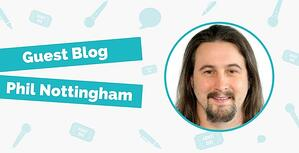 Phil Nottingham Guest Blog