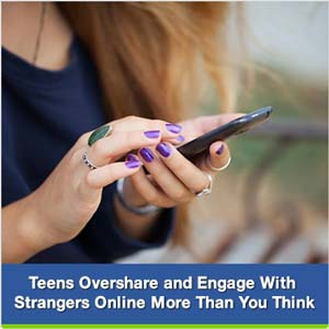 teens oversharing and engaging with stranger