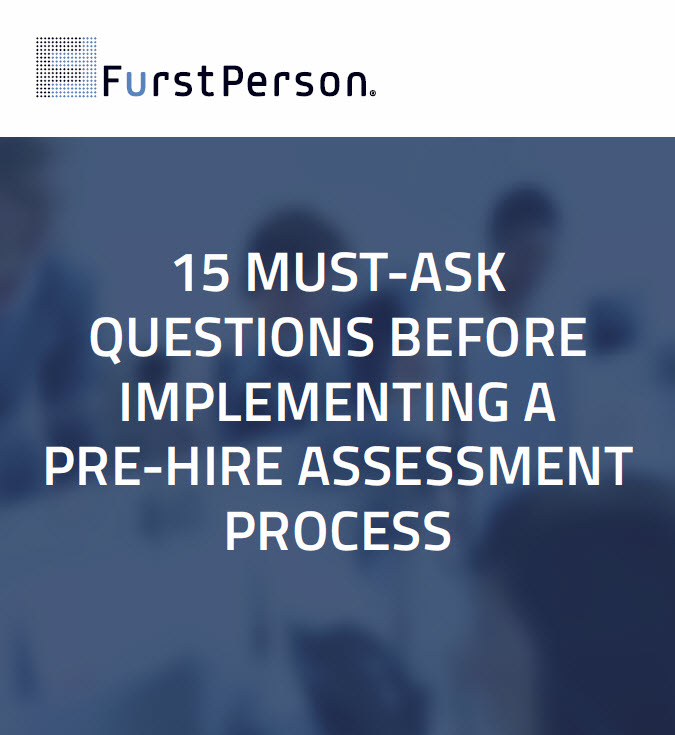 15 Must Ask Questions Before Implementing A Pre - Hire Assessment Process