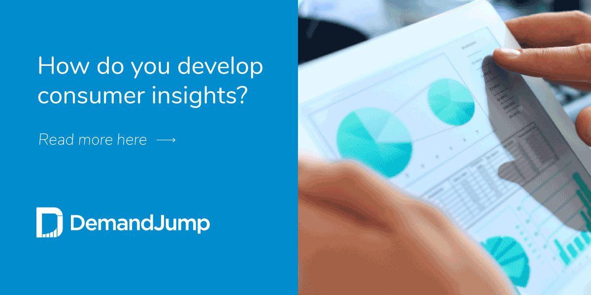 How do you develop consumer insights?
