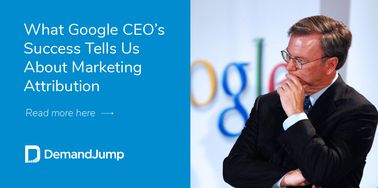 What Google CEO's Success Tells Us About Marketing Attribution