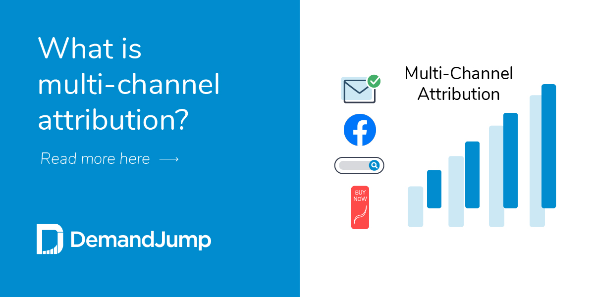 What is multi-channel attribution?